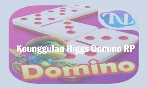 Keunggulan Higgs Domino RP