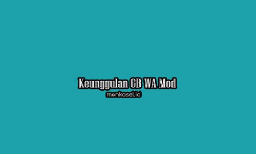 GB WA Mod